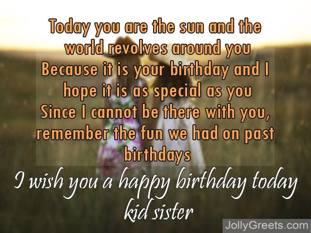 Today Is Your Birthday My Dearest Darling Sister And I Wish You Much Happiness All The Days Of Years Happy Sis Love