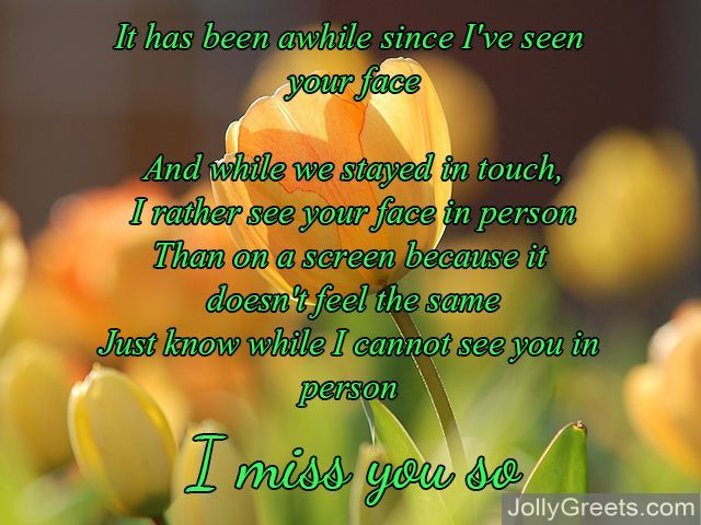 and i miss you