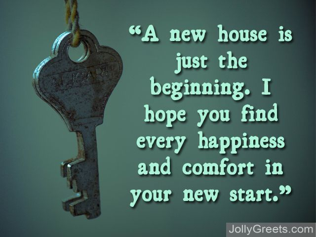 New Home Quotes What To Write In A New Home Card  New Home Messages