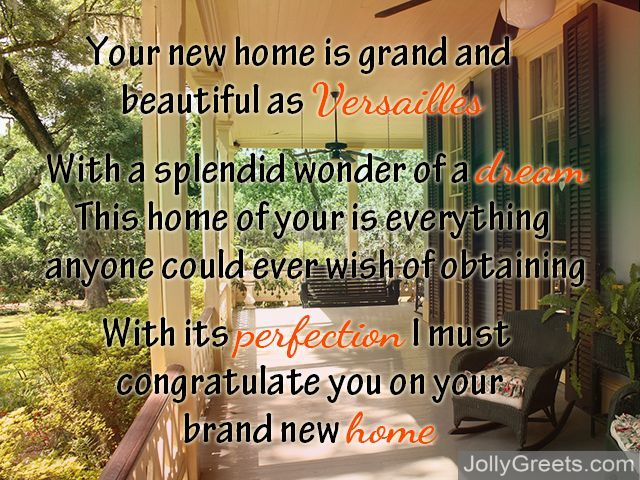 New home poems congratulations poems for new home kitchens are wonderful bedrooms are neat you have bought a new home and that is great you have brought new life to the place where you live m4hsunfo