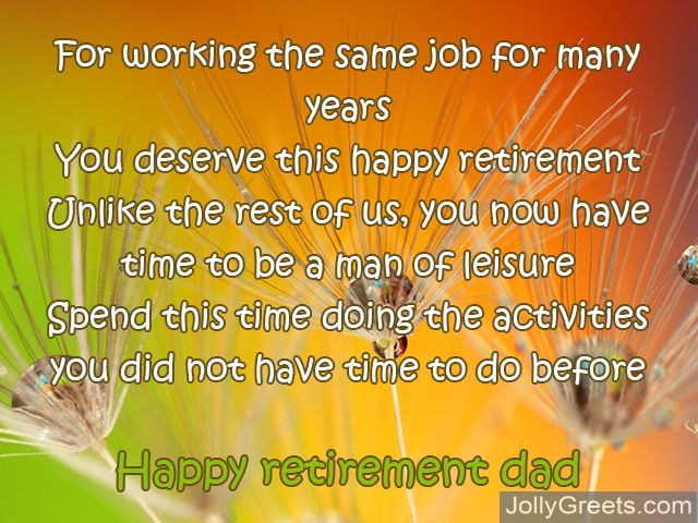 Quotes For A Friend Who Is Retiring : Happy retirement poem pictures to pin on daddy