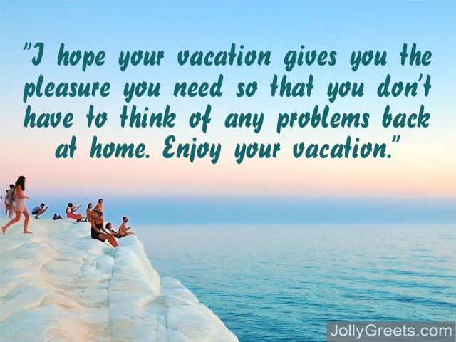 Enjoy Your Vacation Messages